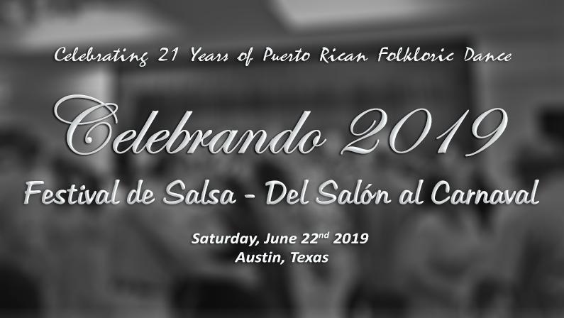 Celebrando 2019 – Festival de Salsa – Del Salón al Carnaval